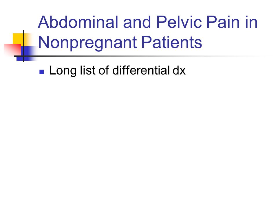 Abdominal and Pelvic Pain in Nonpregnant Patients