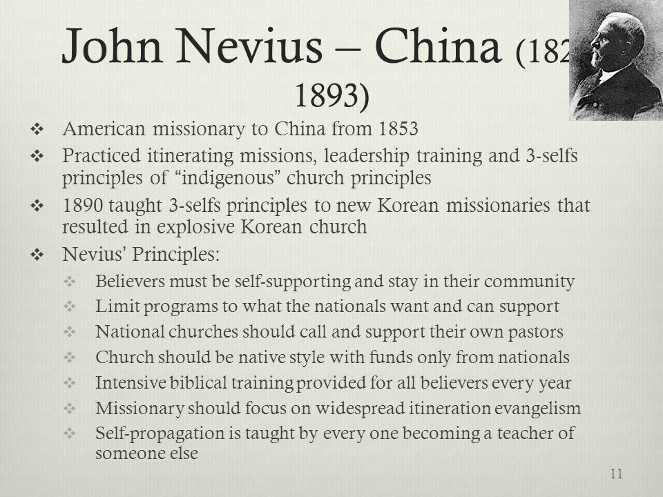 John Nevius – China (1829-1893) American missionary to China from 1853