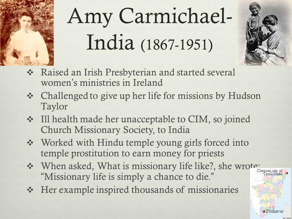 Amy Carmichael-India (1867-1951)