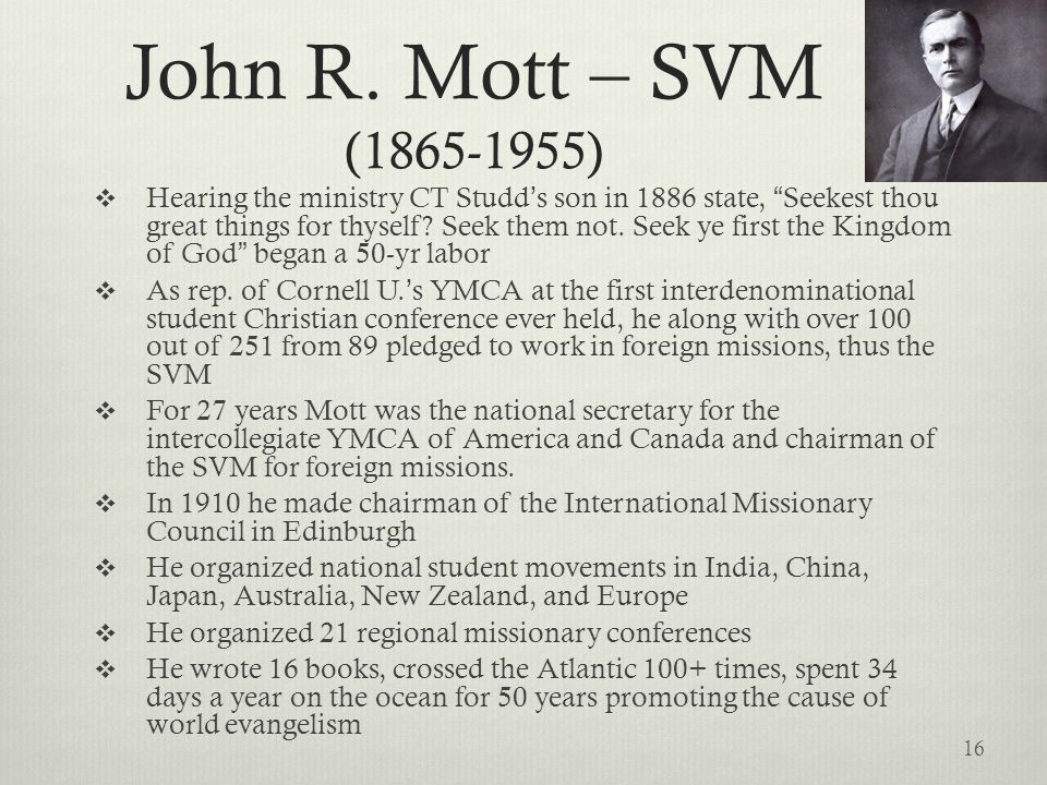 John R. Mott – SVM (1865-1955)