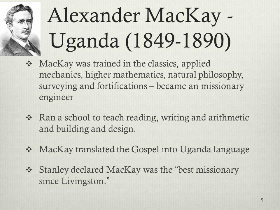 Alexander MacKay - Uganda (1849-1890)