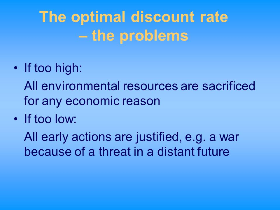 The optimal discount rate – the problems