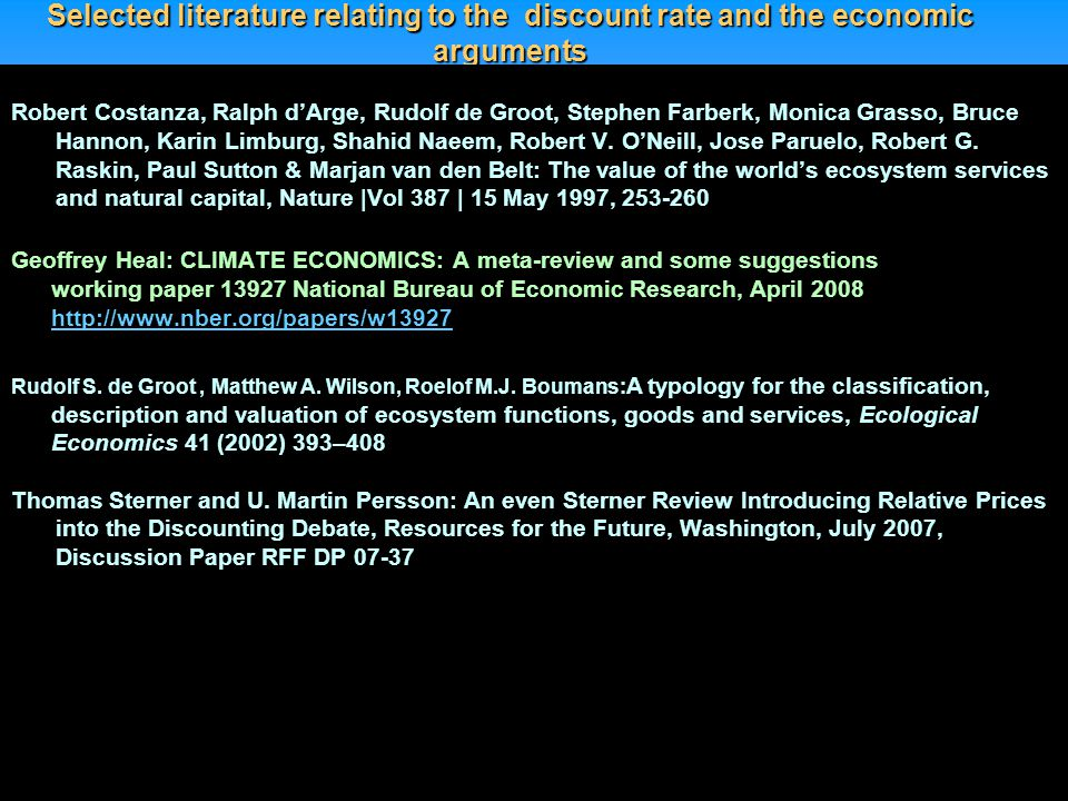 Selected literature relating to the discount rate and the economic arguments