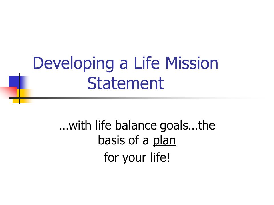 Developing a Life Mission Statement