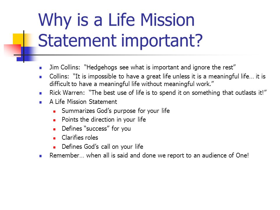 Why is a Life Mission Statement important