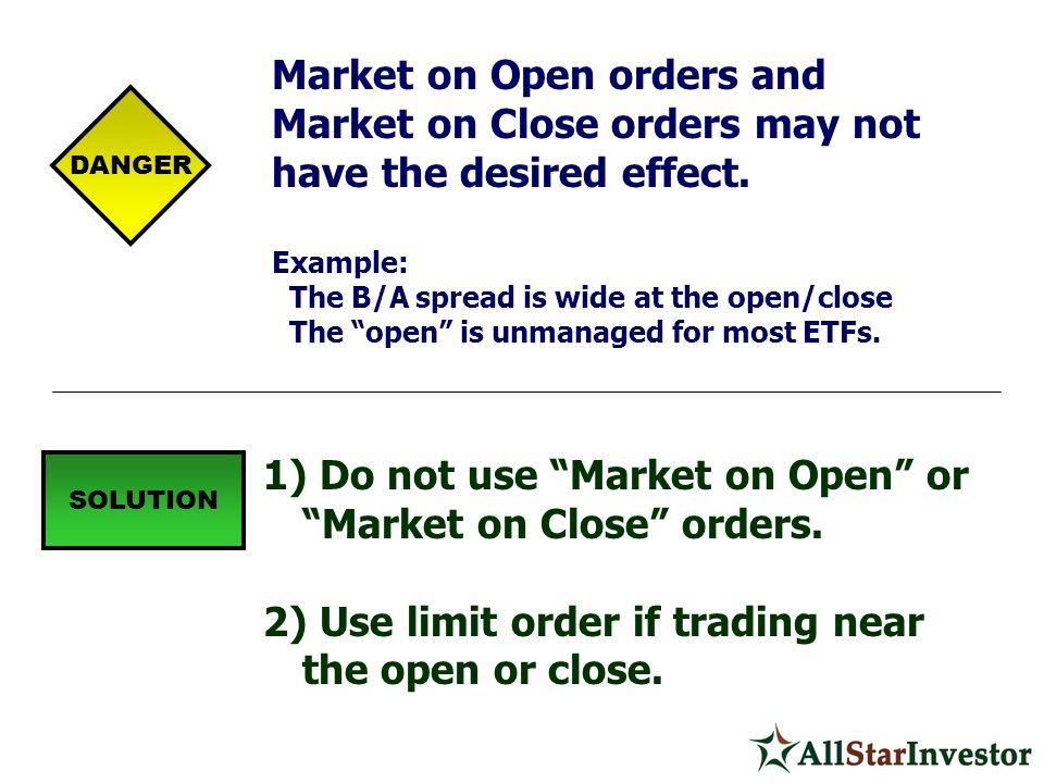 Market on Open orders and