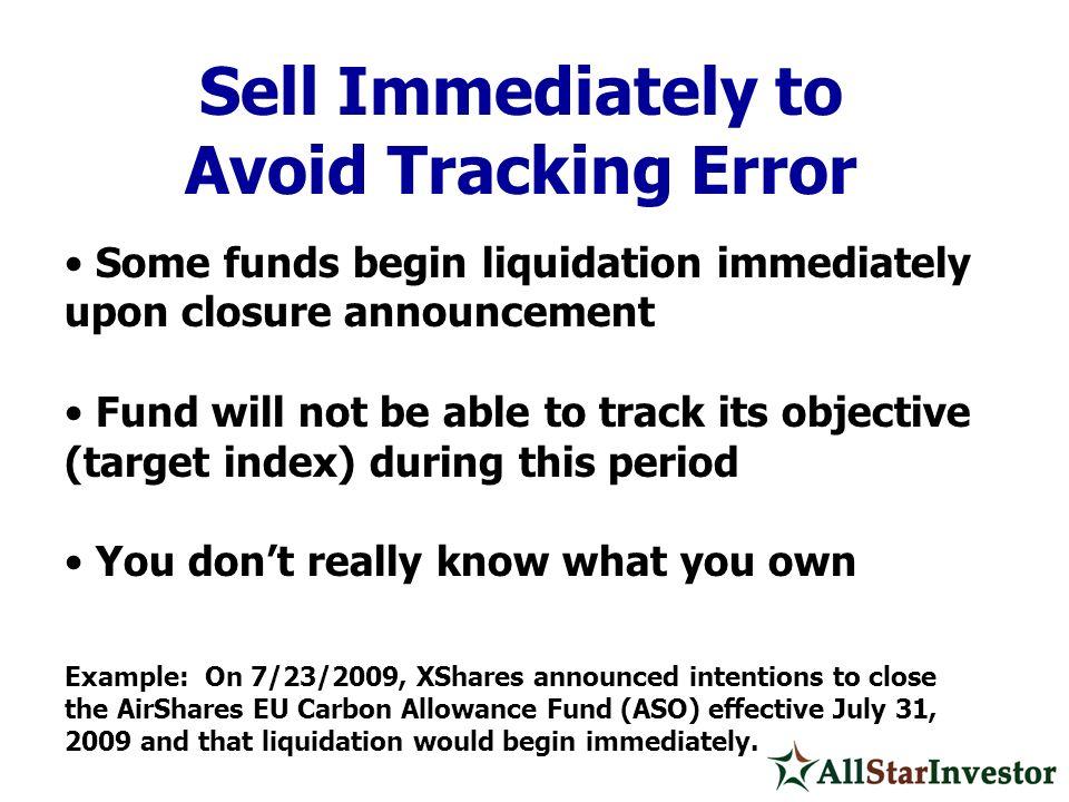 Sell Immediately to Avoid Tracking Error