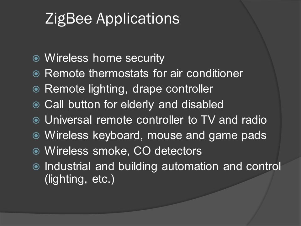 ZigBee Applications Wireless home security
