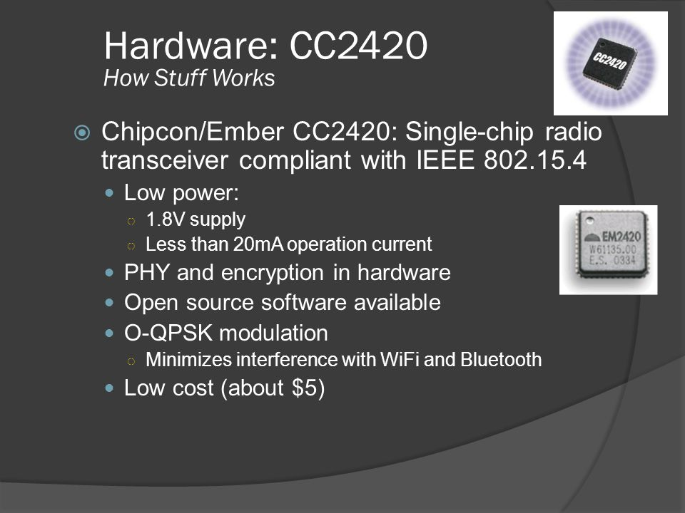 Hardware: CC2420 How Stuff Works