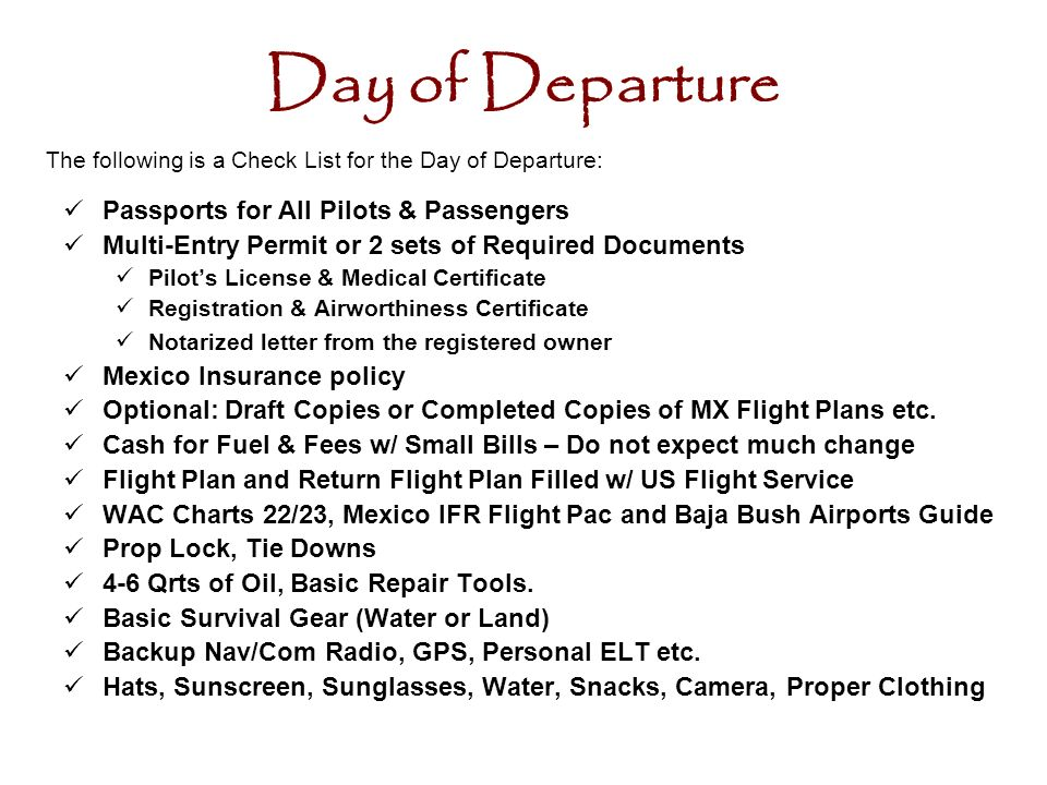 Day of Departure Passports for All Pilots & Passengers