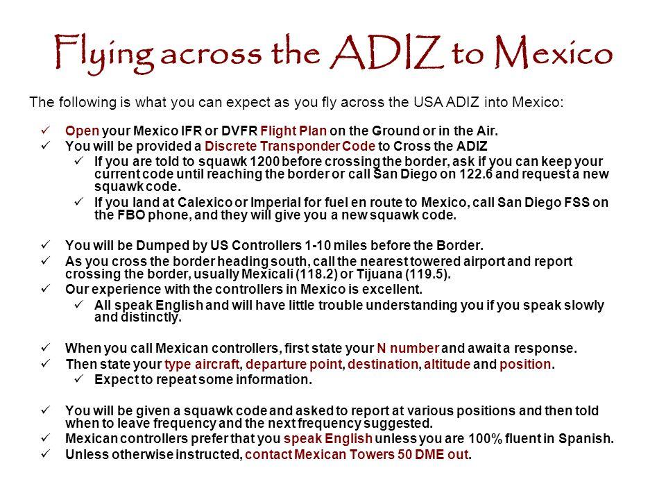Flying across the ADIZ to Mexico