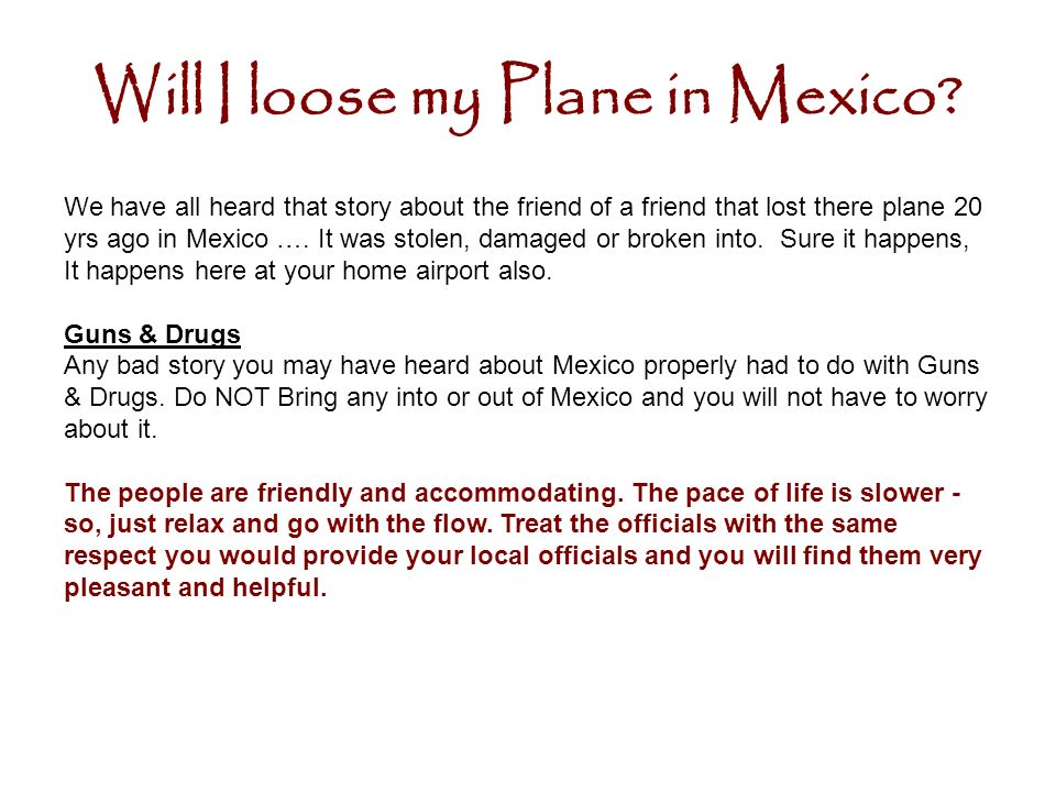 Will I loose my Plane in Mexico