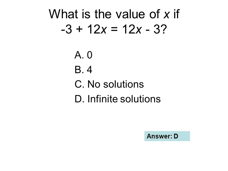 What is the value of x if -3 + 12x = 12x - 3