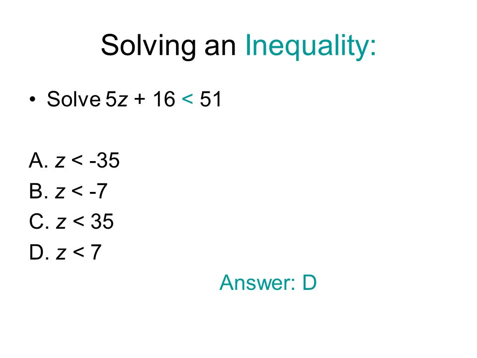 Solving an Inequality: