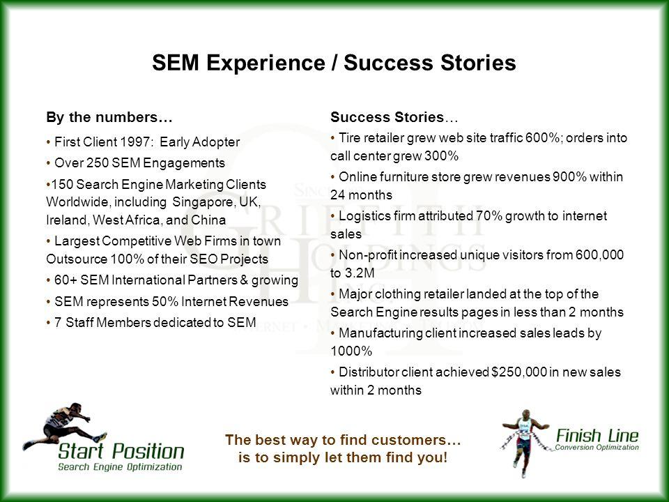SEM Experience / Success Stories