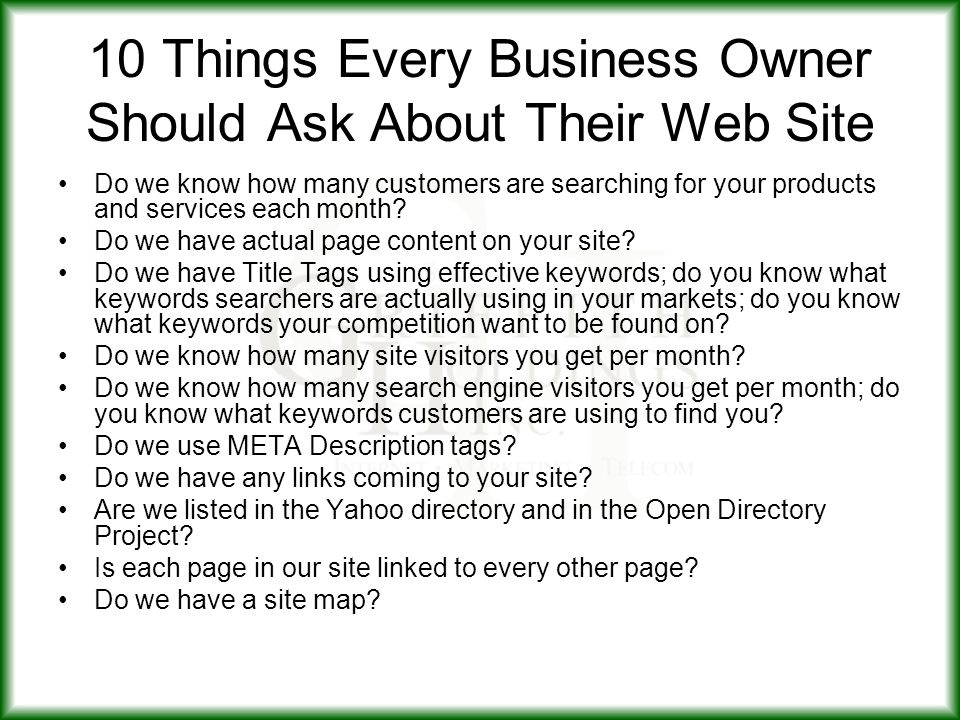 10 Things Every Business Owner Should Ask About Their Web Site