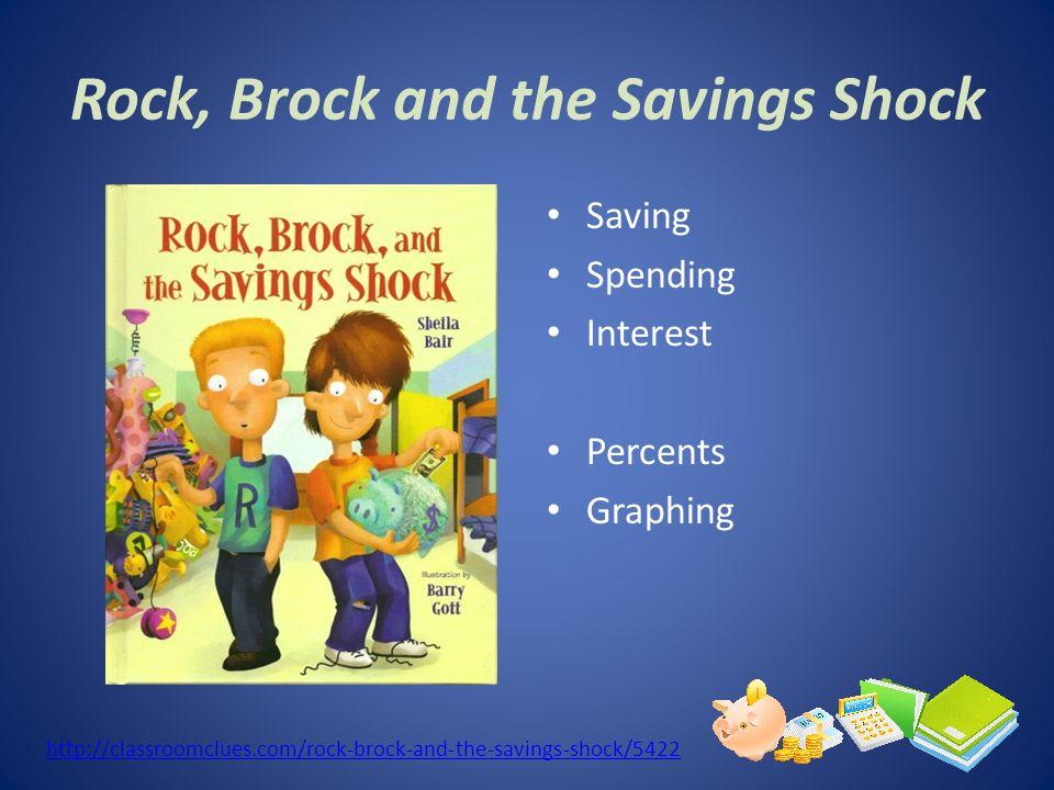 Rock, Brock and the Savings Shock