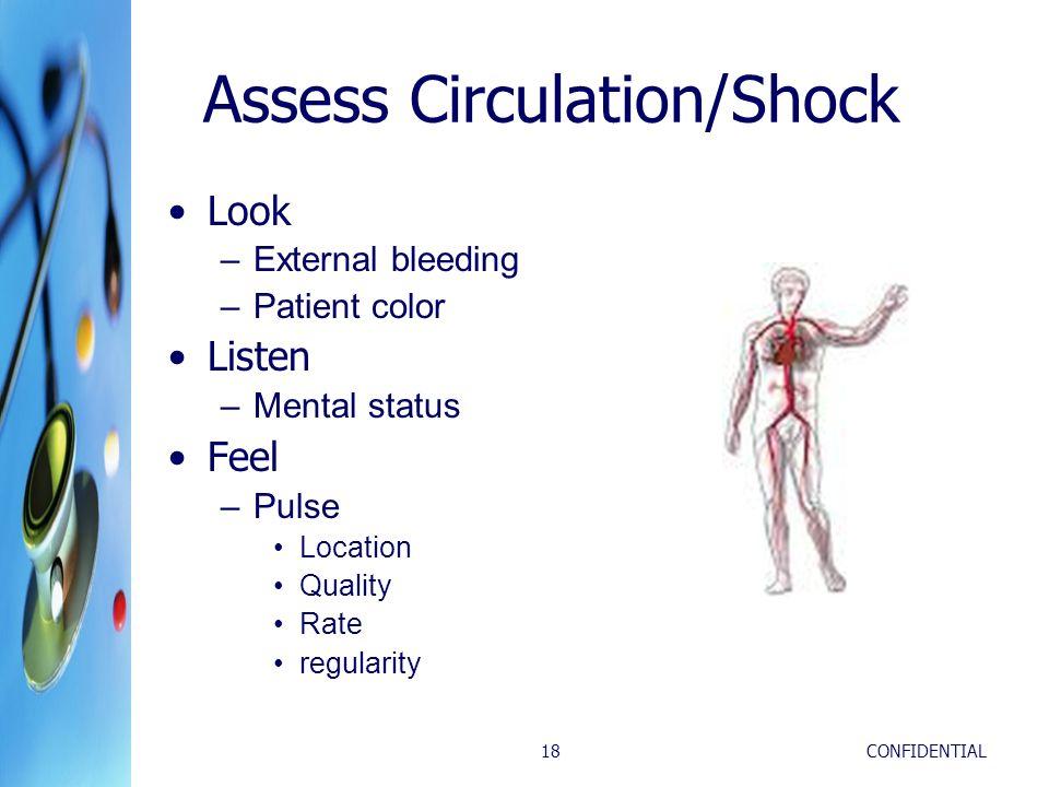 Assess Circulation/Shock