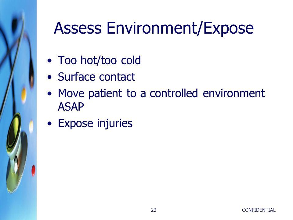 Assess Environment/Expose