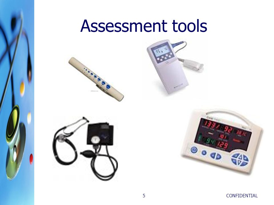 Assessment tools CONFIDENTIAL