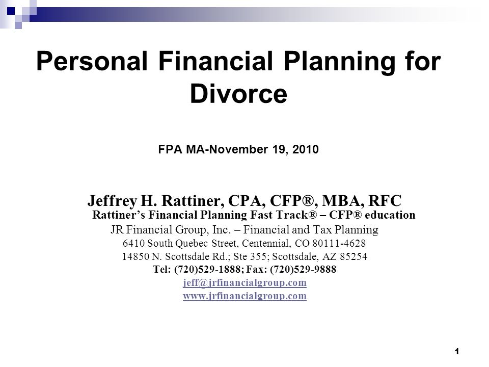 Personal Financial Planning for Divorce FPA MA-November 19, 2010