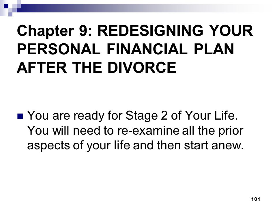 Chapter 9: REDESIGNING YOUR PERSONAL FINANCIAL PLAN AFTER THE DIVORCE