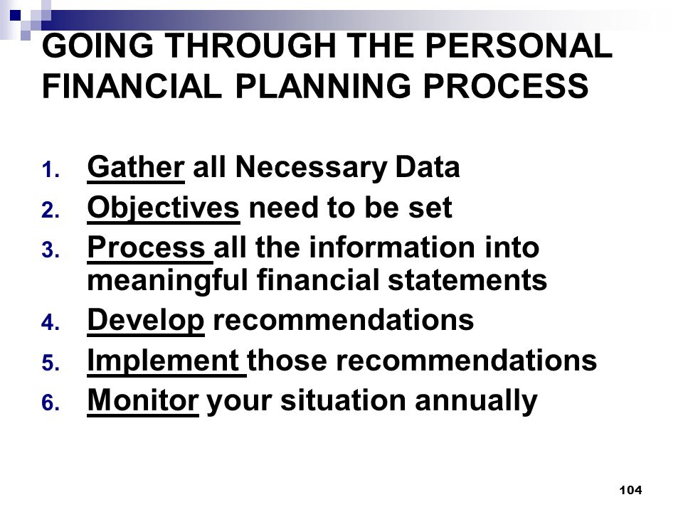GOING THROUGH THE PERSONAL FINANCIAL PLANNING PROCESS
