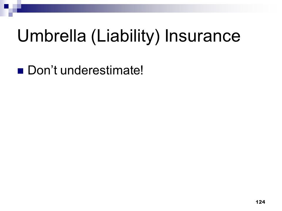 Umbrella (Liability) Insurance
