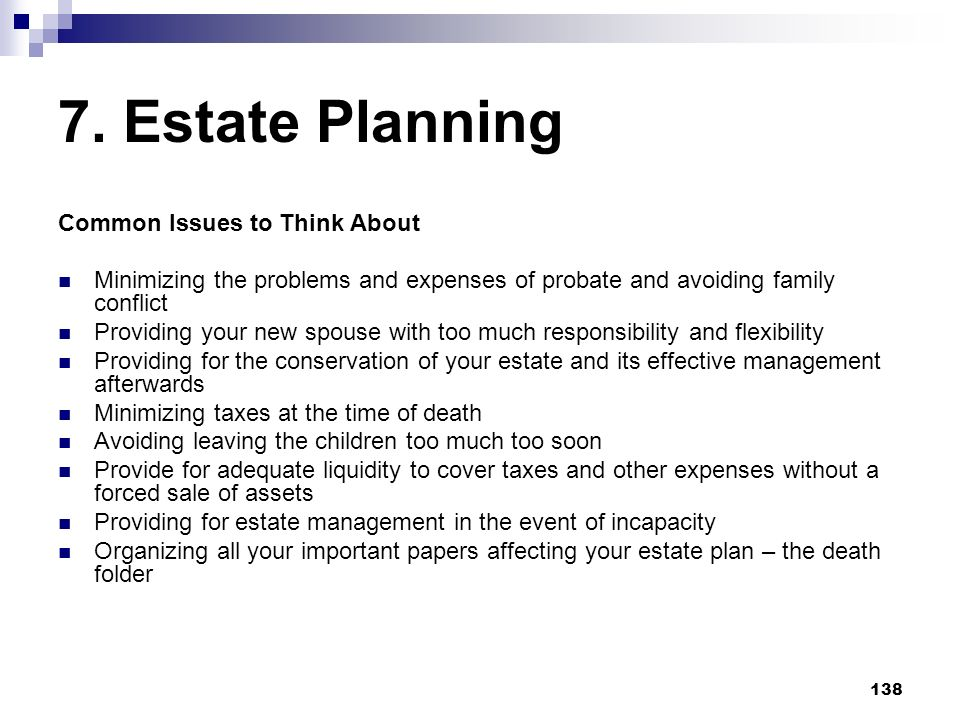 7. Estate Planning Common Issues to Think About