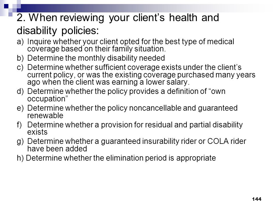 2. When reviewing your client's health and disability policies: