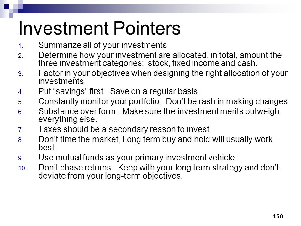 Investment Pointers Summarize all of your investments