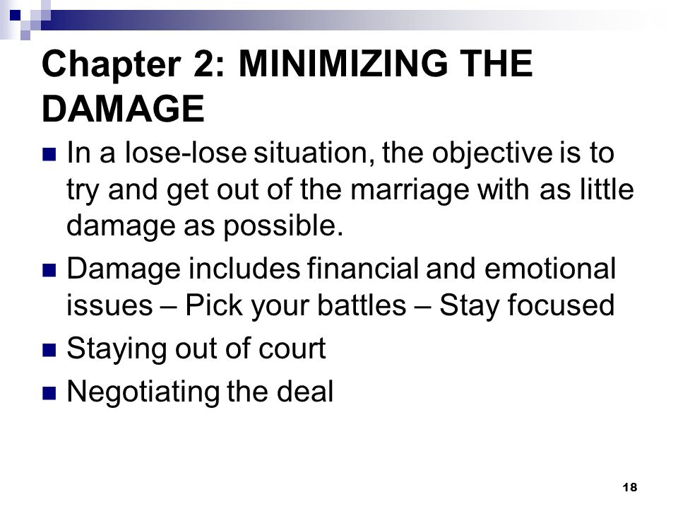 Chapter 2: MINIMIZING THE DAMAGE