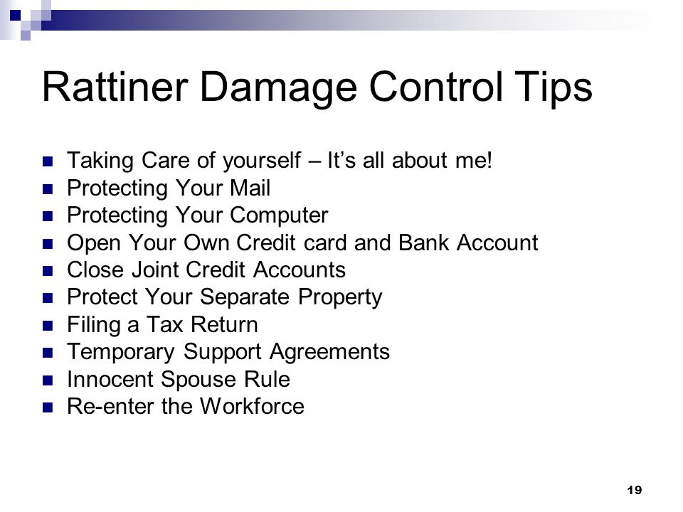 Rattiner Damage Control Tips