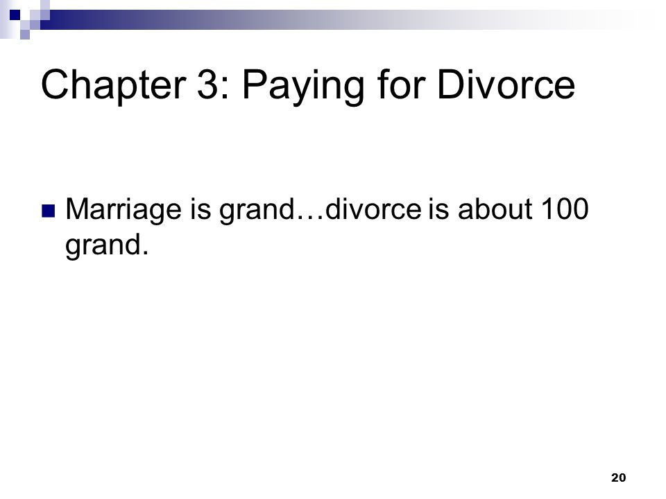 Chapter 3: Paying for Divorce