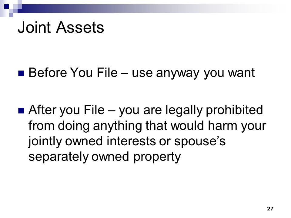 Joint Assets Before You File – use anyway you want