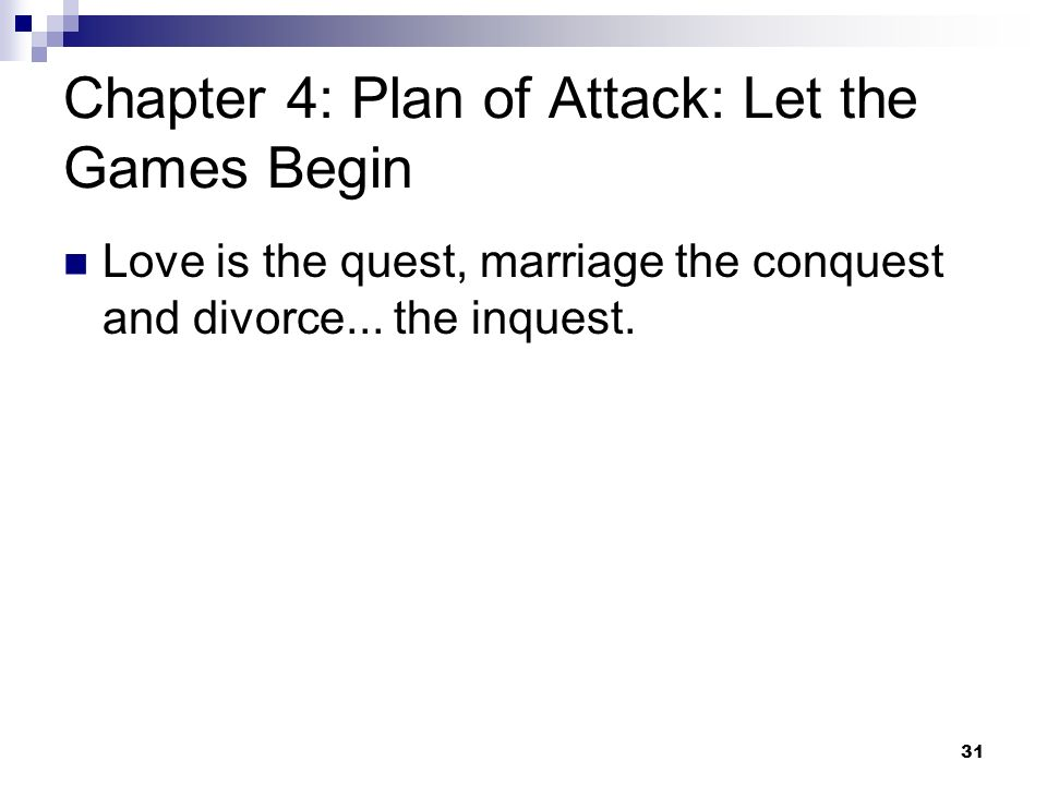 Chapter 4: Plan of Attack: Let the Games Begin