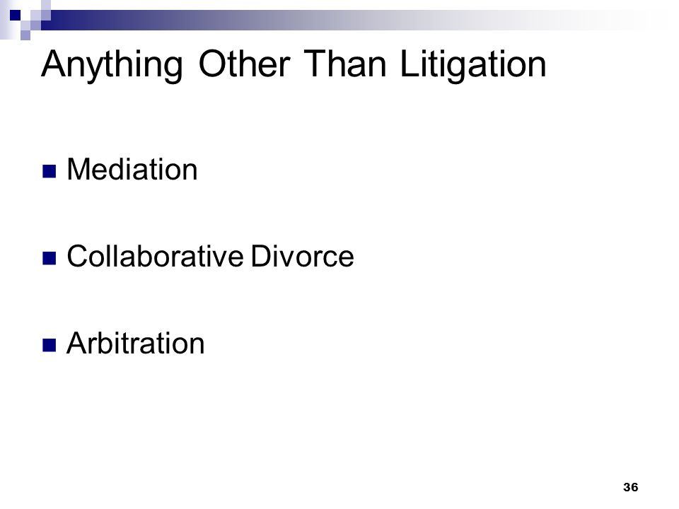 Anything Other Than Litigation