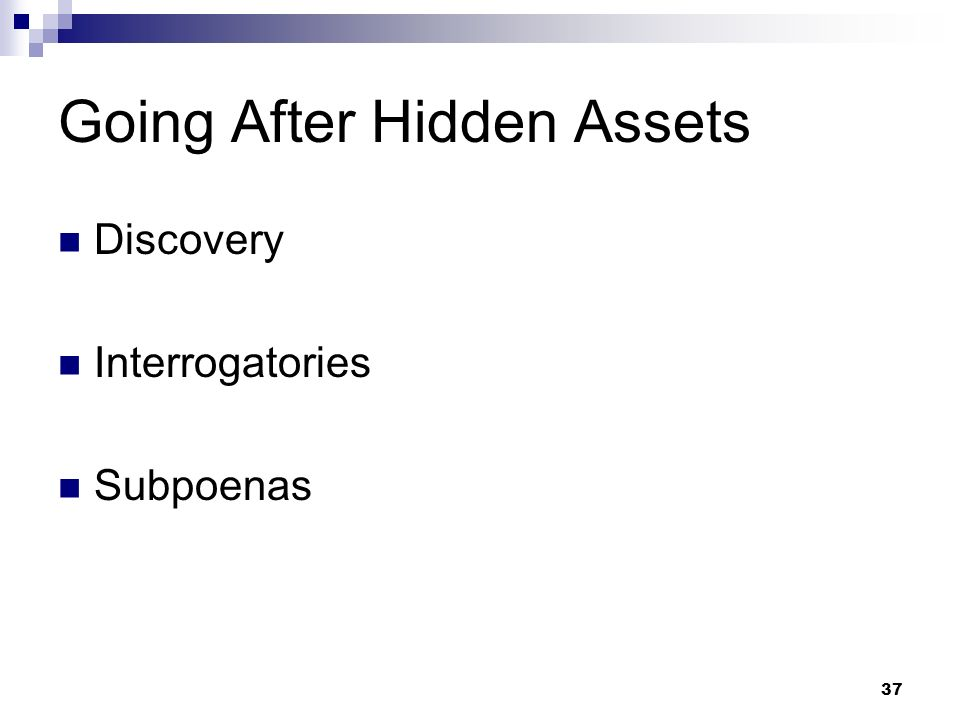 Going After Hidden Assets