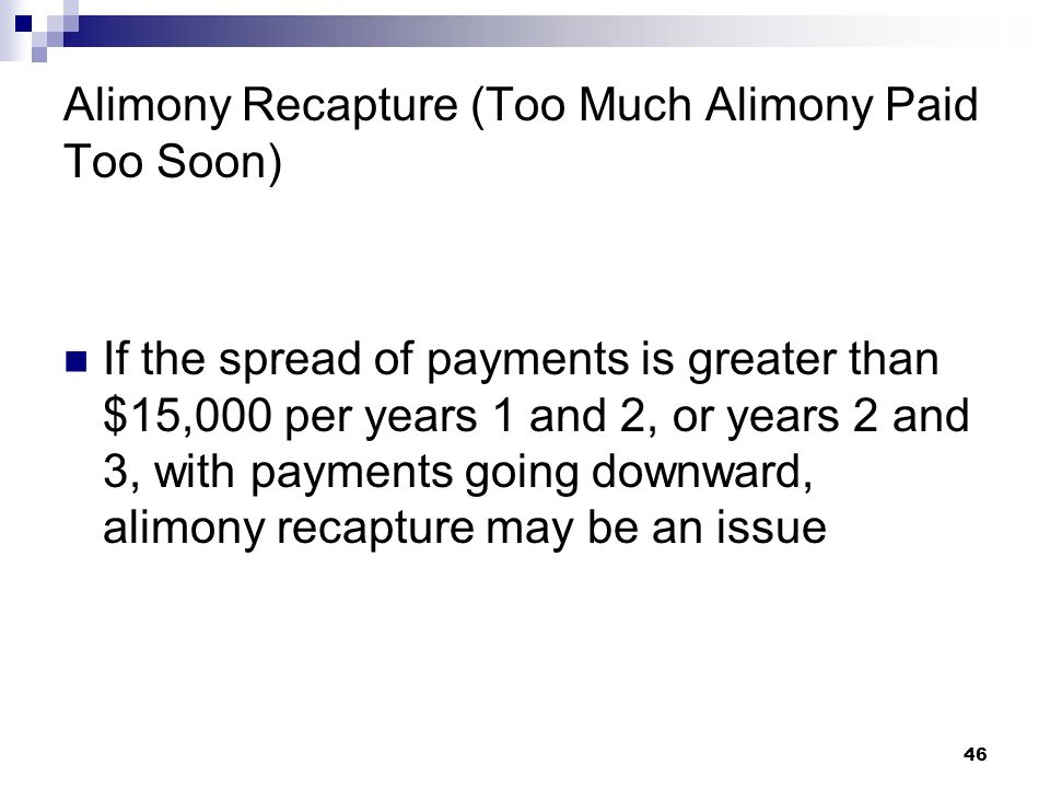 Alimony Recapture (Too Much Alimony Paid Too Soon)