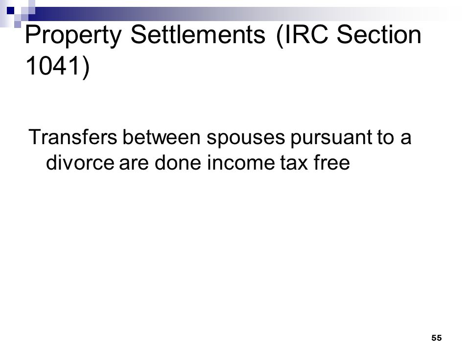 Property Settlements (IRC Section 1041)