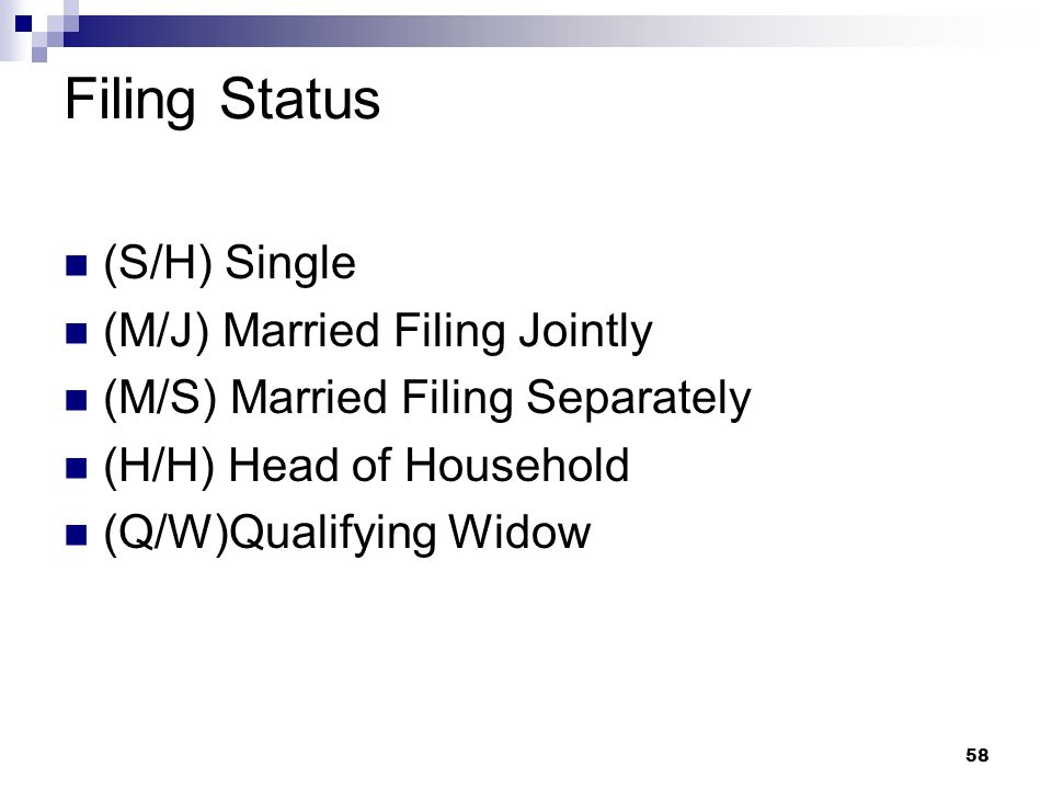 Filing Status (S/H) Single (M/J) Married Filing Jointly