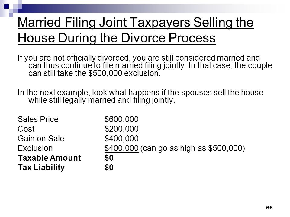 Married Filing Joint Taxpayers Selling the House During the Divorce Process