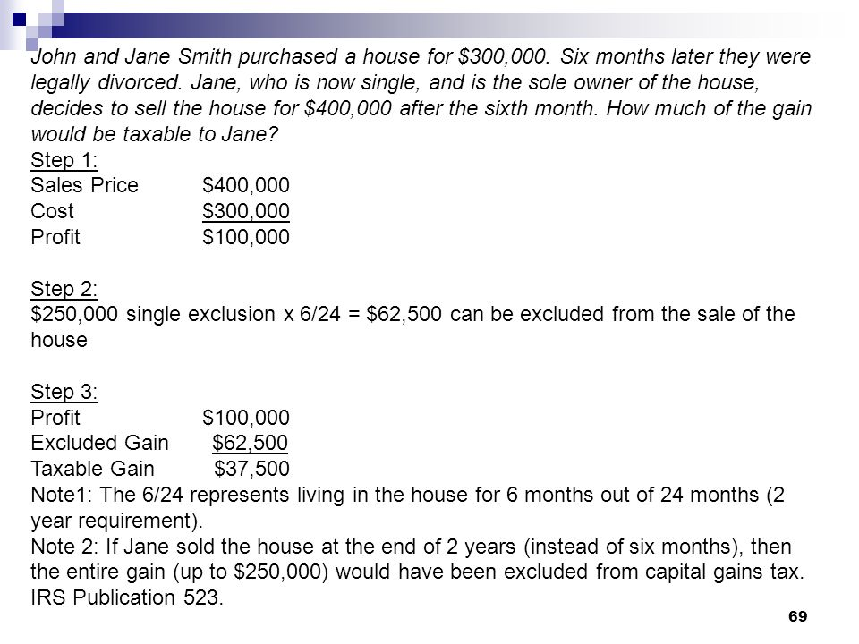 John and Jane Smith purchased a house for $300,000