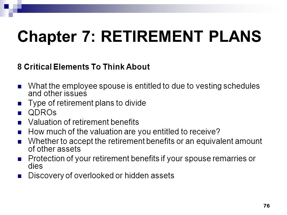 Chapter 7: RETIREMENT PLANS