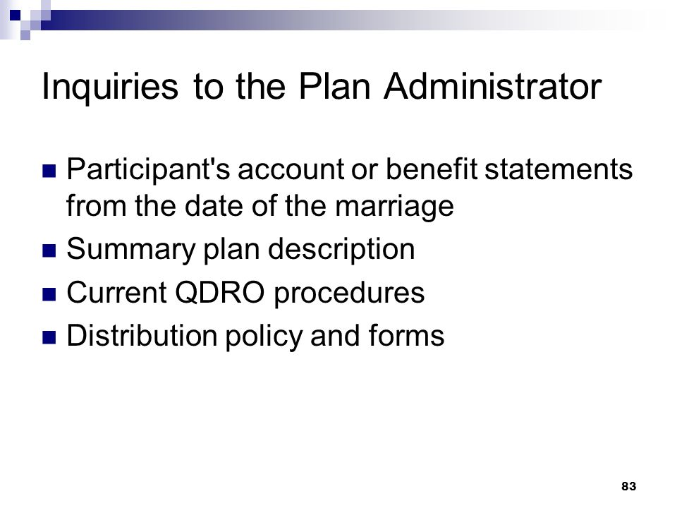 Inquiries to the Plan Administrator