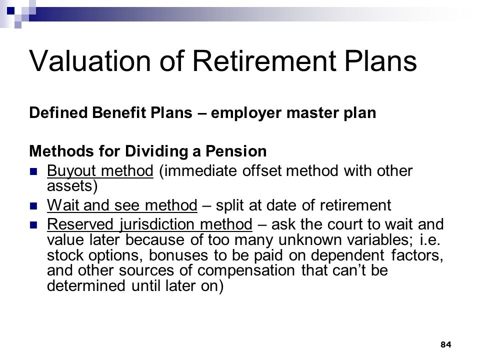 Valuation of Retirement Plans