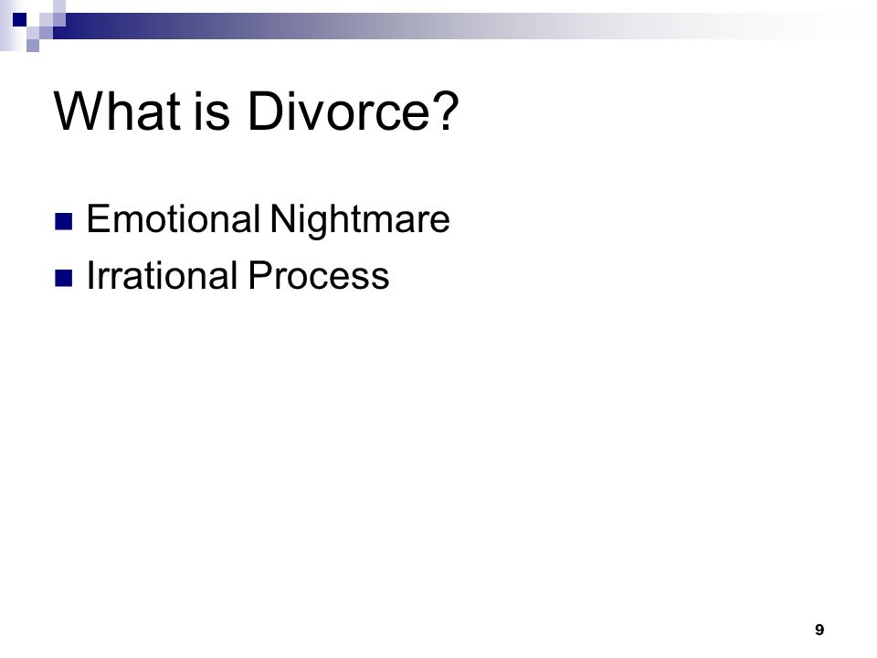 What is Divorce Emotional Nightmare Irrational Process