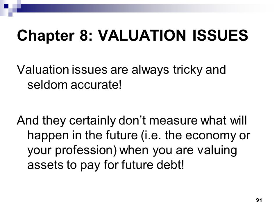 Chapter 8: VALUATION ISSUES
