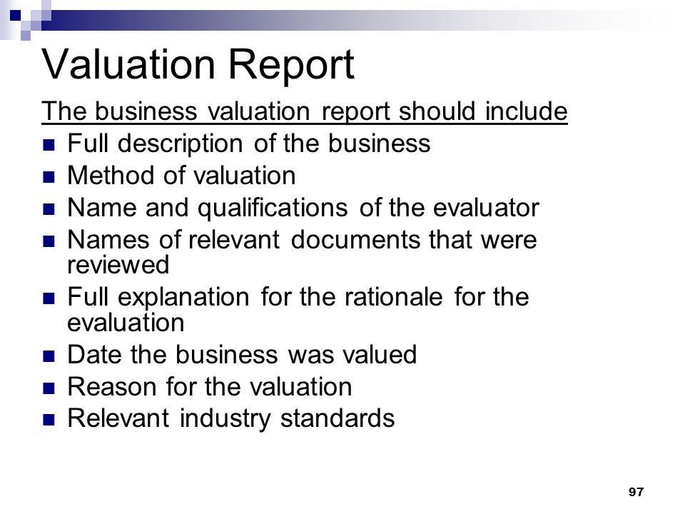 Valuation Report The business valuation report should include