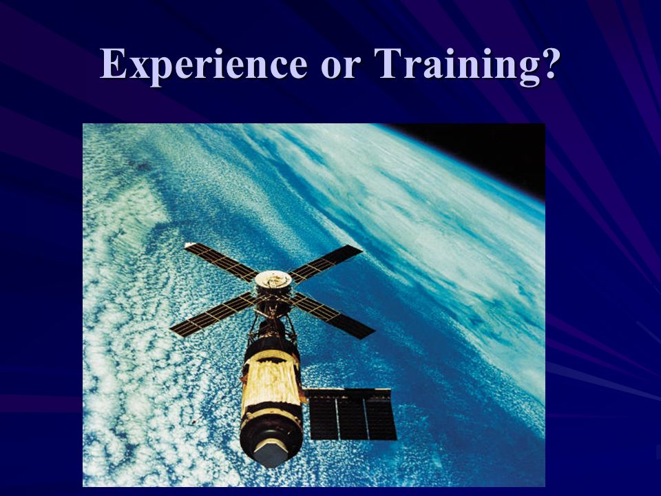 Experience or Training